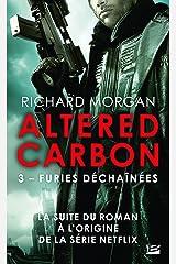 Carbone modifié : Furies déchaînées: Altered Carbon, T3 Format Kindle