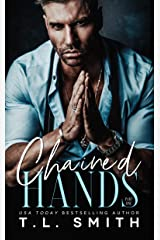 Chained Hands (Chained Hearts Duet Book 1) Kindle Edition