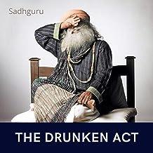 The Drunken Act