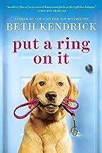 Put a Ring On It (Black Dog Bay Novel Book 3)