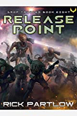 Release Point (Drop Trooper Book 8) Kindle Edition
