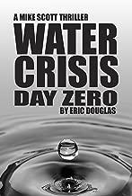 Water Crisis: Day Zero (A Mike Scott Thriller Book 10)