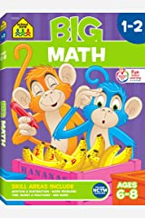 School Zone - Big Math 1-2 Workbook - Ages 6 to 8, 1st Grade, 2nd Grade, Addition, Subtraction, Word Problems, Time, Money, Fractions, and More (School Zone Big Workbook Series) Paperback