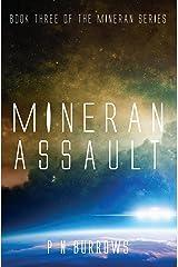 Mineran Assault (Mineran Series Book 3) Kindle Edition