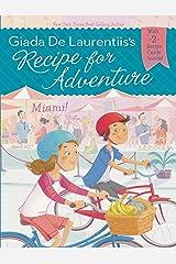 Miami! #7 (Recipe for Adventure) Kindle Edition