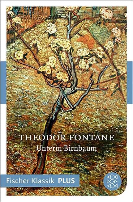 Unterm Birnbaum: Erzählung (Fischer Klassik Plus) (German Edition)