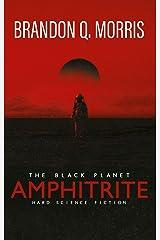 Amphitrite: The Black Planet: Hard Science Fiction (Planet Nine Book 1) Kindle Edition