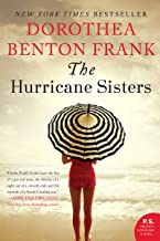 The Hurricane Sisters: A Novel (Lowcountry Tales Book 9)