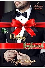 The Holiday Boyfriend Kindle Edition