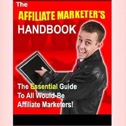 Affiliate Marketer\'s Handbook