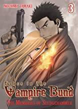 Dance in the Vampire Bund: vol.3: The Memories of Sledge Hammer (Dance in the Vampire Bund 3)