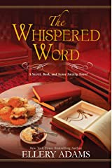 The Whispered Word (A Secret, Book, and Scone Society Novel Book 2) Kindle Edition