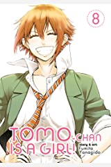 Tomo-chan is a Girl! Vol. 8 ペーパーバック