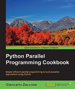 Python Parallel Programming Cookbook