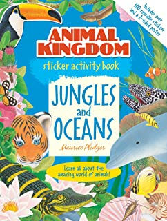 Animal Kingdom Sticker Activity Book: Jungles and Oceans