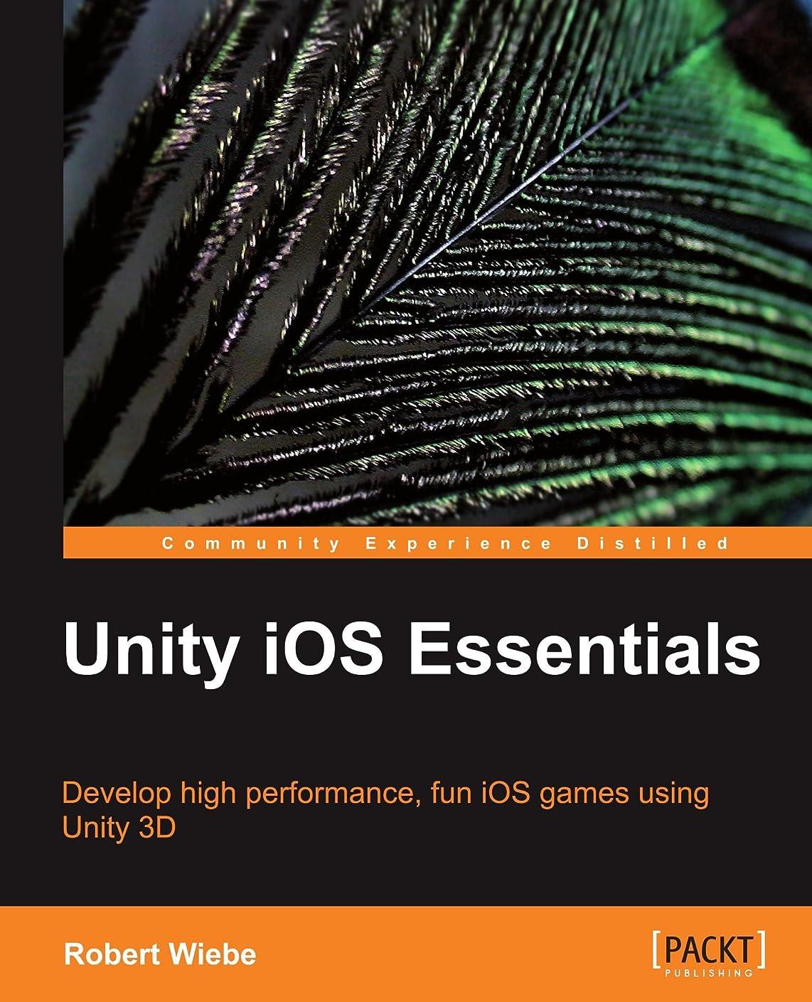 蒸発マラドロイト傀儡Unity iOS Essentials: Develop High Performance, Fun Ios Games Using Unity 3d