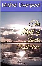 The Light of Inner Reflection