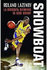 Showboat: La biografía definitiva de Kobe Bryant (Spanish Edition) Kindle Edition