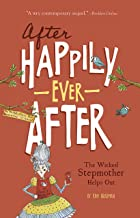 The Wicked Stepmother Helps Out (After Happily Ever After)