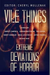 Vile Things: Extreme Deviations of Horror Kindle Edition