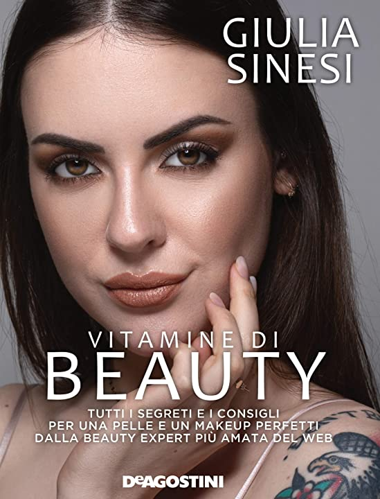 Libro di giulia sinesi -vitamine di beauty. tutti i segreti e i consigli per una pelle e un makeup perfetti . 978-8851181338