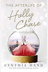 The Afterlife of Holly Chase Kindle Edition