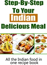 54 Delicious Indian Recipes for a Perfect Meal