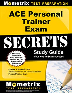 Secrets of the ACE Personal Trainer Exam Study Guide: ACE Test Review for the American Council on Exercise Certified Personal Trainer Exam