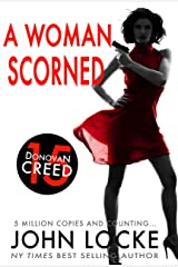 A Woman Scorned (Donovan Creed Book 15) Kindle Edition