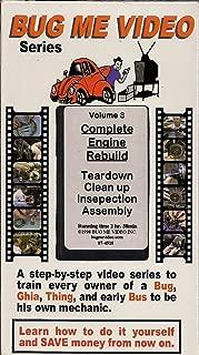 Bug Me Video Series (Complete Engine Rebuild, Volume 3)