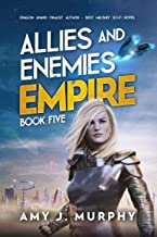 Allies and Enemies: Empire, Book 5