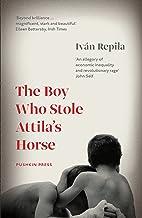 The BOY WHO STOLE ATTILA'S HORSE (Pushkin Collection) (English Edition)