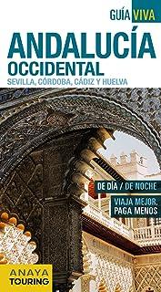Andalucía Occidental (Sevilla, Córdoba, Cádiz y Huelva) (Guía Viva - España)