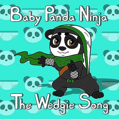 The Wedgie Song de Baby Panda Ninja en Amazon Music - Amazon.es