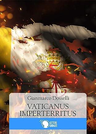 Vaticanus Imperterritus