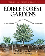Edible Forest Gardens, Volume II: Ecological Design and Practice for Temperate-Climate Permaculture: 02