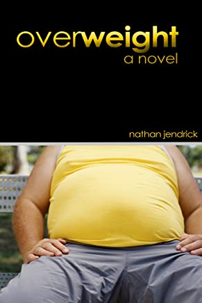 OVERWEIGHT: A Novel (English Edition)