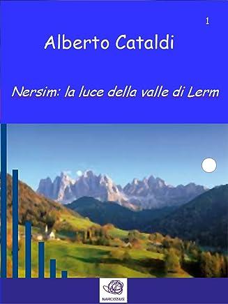 Nersim: la luce della valle di Lerm (Il multiverso Vol. 1)