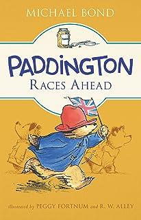 Paddington Races Ahead (English Edition)