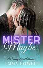Mister Maybe: Insta-Love Short Read Romance (The Mister Series Book 1)