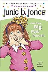 Junie B. Jones #3: Junie B. Jones and Her Big Fat Mouth Kindle Edition