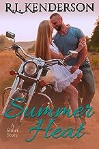 Summer Heat: A Short Story
