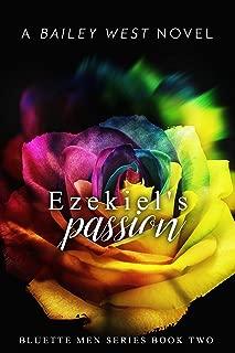 Ezekiel's Passion (Bluette Men Book 2)