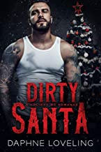 Dirty Santa: A Holiday MC Romance (English Edition)