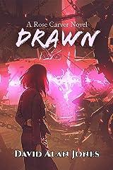 Drawn: A Rose Carver Novel Kindle Edition