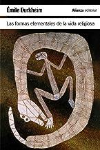 Las formas elementales de la vida religiosa (El libro de bolsillo - Ciencias sociales)