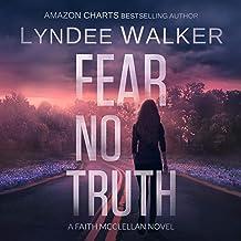 Fear No Truth