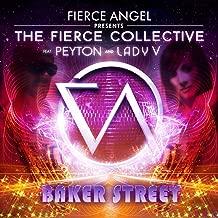 Fierce Angel Presents the Fierce Collective - Baker Street