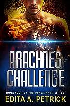 Arachne's Challenge (Peacetaker Series Book 4) (English Edition)