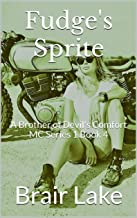 Fudge's Sprite: A Brother of Devil's Comfort MC Series 1 Book 4